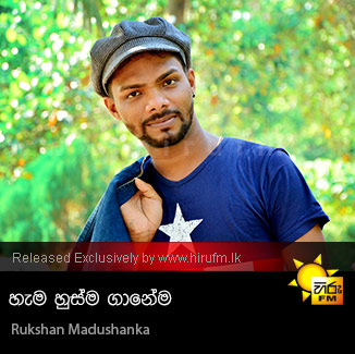 Hama Husma Ganema - Rukshan Madushanka