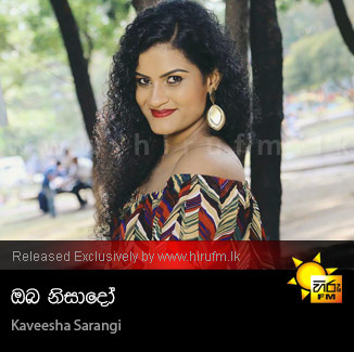 Oba Nisado - Kaveesha Sarangi