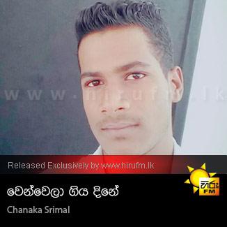 Wenwela Giya Dine - Chanaka Srimal