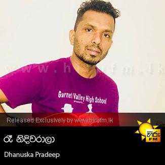 Re Nidi Warala - Dhanuska Pradeep