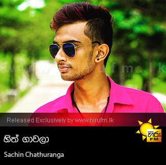 Hith Gaawala - Sachin Chathuranga