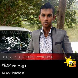 Wiswasa kala - Milan Chinthaka