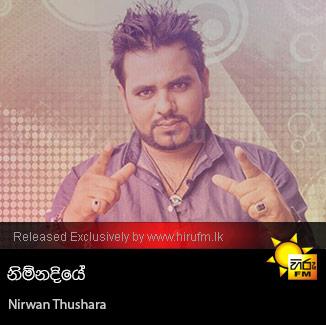 Nimnadiye - Nirwan Thushara