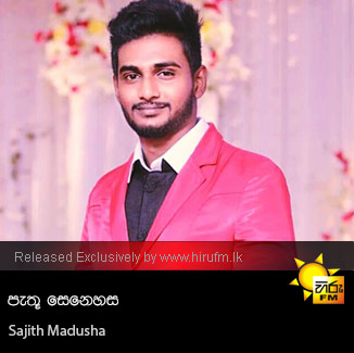Pathu Senehasa - Sajith Madusha