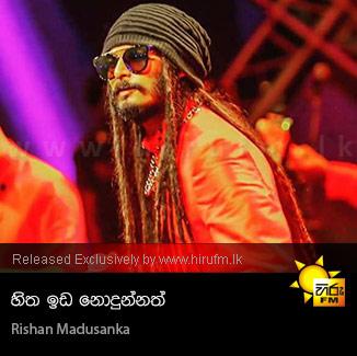 Hitha Ida Nodunnath - Rishan Madusanka