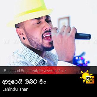 Adarei Obata Man - Lahindu Ishan