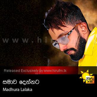 Samawa Dennata - Madhura Lalaka