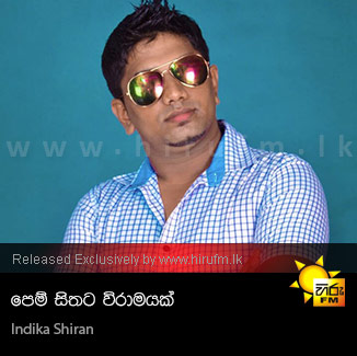 Pem Sithata Wiramayak - Indika Shiran