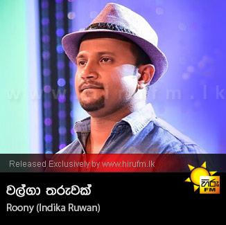 Walga Tharuwak - Roony (Indika Ruwan)