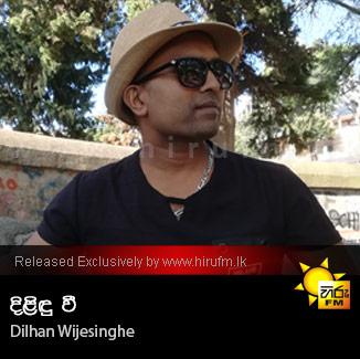 Dilindu Wee - Dilhan Wijesinghe
