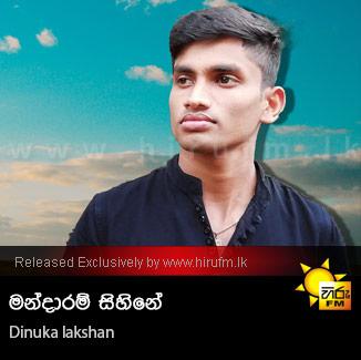 Mandaram Sihine - Dinuka Lakshan