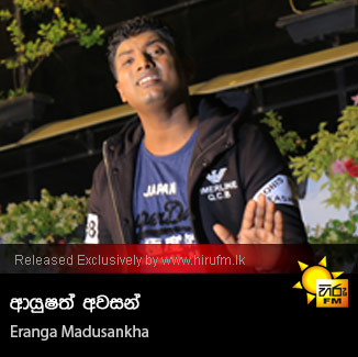 Ayushath Awasan - Eranga Madushanka