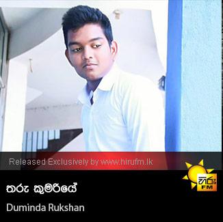 Tharu Kumariye - Duminda Rukshan