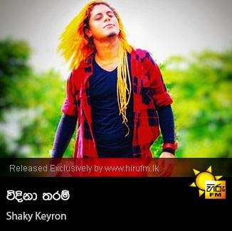 Windina Tharam - Shaky Keyron - Hiru FM Music Downloads