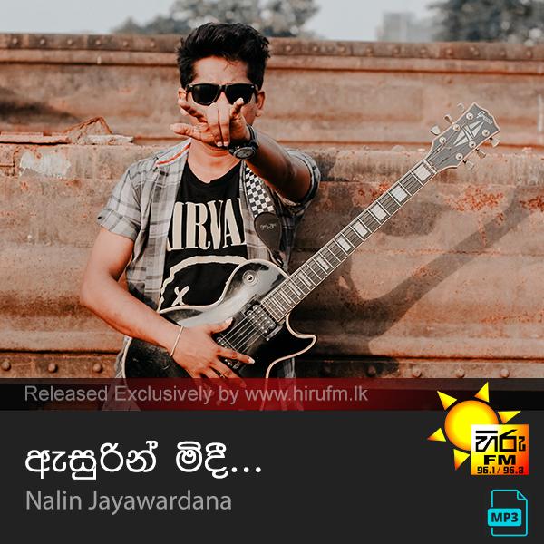 Asurin Midhi - Nalin Jayawardana