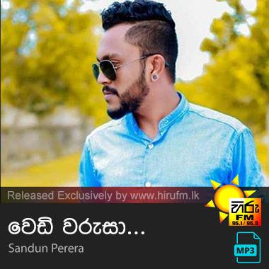 Wedi Warusa - Sandun Perera - Hiru FM Music Downloads