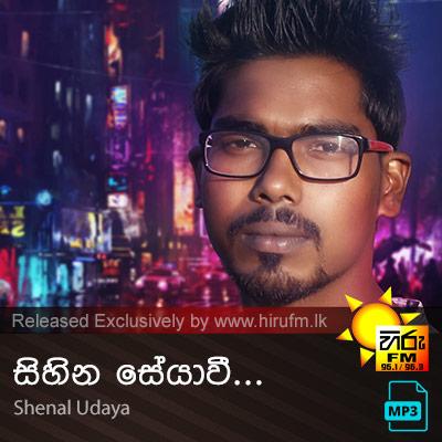 Sihina Seyavee - Shenal Udaya