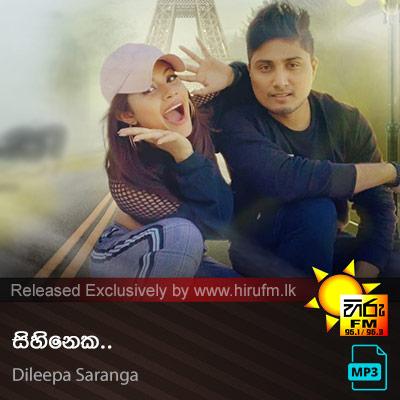 Sihineka - Dileepa Saranga