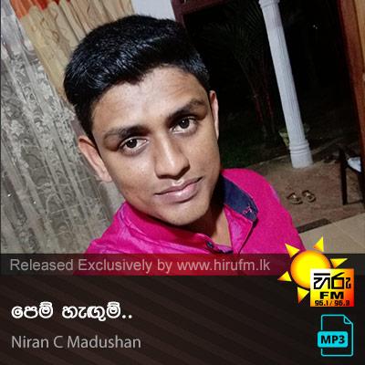 Pem Hagum - Niran C Madushan