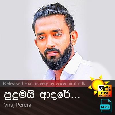 Pudumai Adare - Viraj Perera