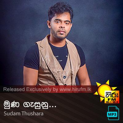 Muna Gasunu - Sudam Thushara