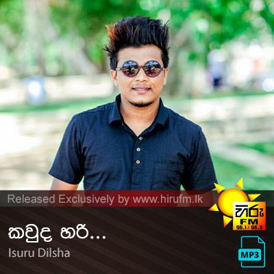 Kauda Hari - Isuru Dilsha