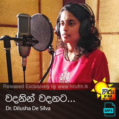 Wadanin Wadanata - Dr. Dilusha De Silva