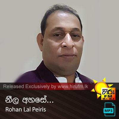 Neela Ahase - Rohan Lal Peiris