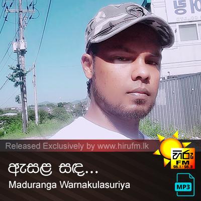 Asala Sada - Maduranga Warnakulasuriya