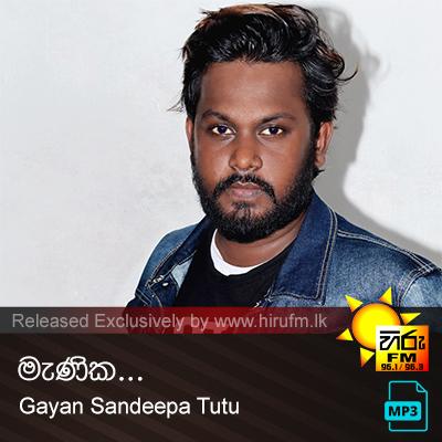 Manika - Gayan Sandeepa Tutu