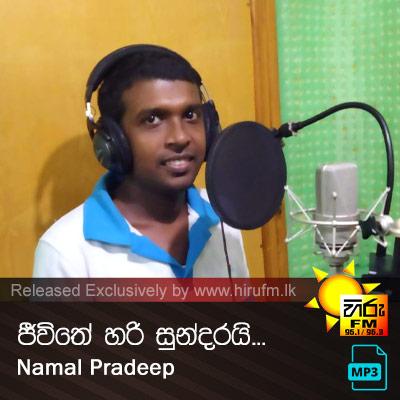 Jeewithe Hari Sundarai - Namal Pradeep