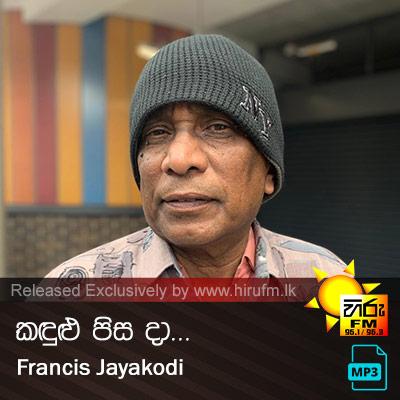 Kandulu Pisa da - Francis Jayakodi