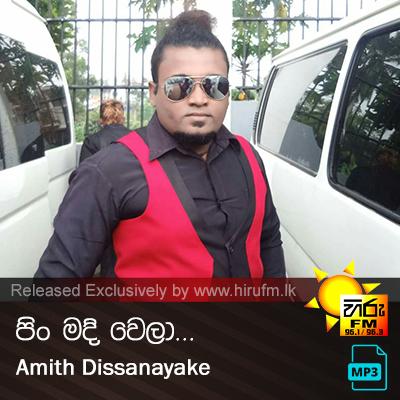Pin Madi Wela - Amith Dissanayake