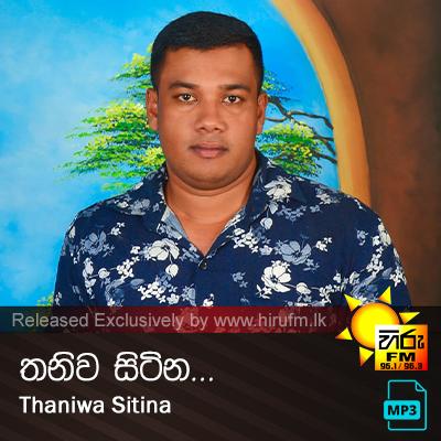 Thaniwa Sitina - Damith Lakmal