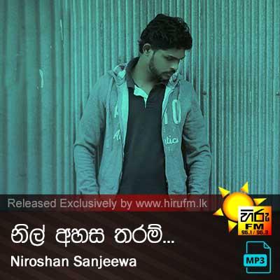 Nil Ahasa Tharam - Niroshan Sanjeewa