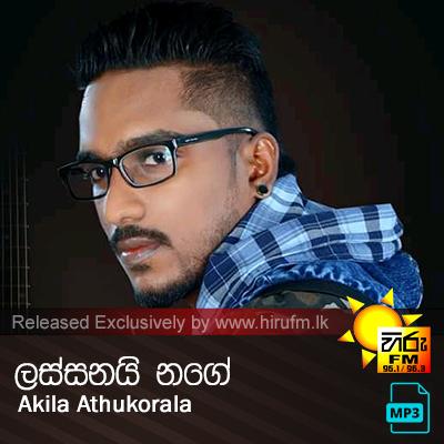 Lassanai Nange - Akila Athukorala