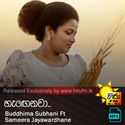 Hagenawa - Buddhima Subhani Ft Sameera Jayawardhane