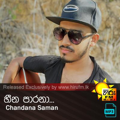Heena Parana - Chandana Saman